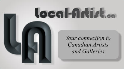 Your connection to Canadian Artists  and Galleries